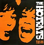 Songtexte von The Hot Rats - Turn Ons