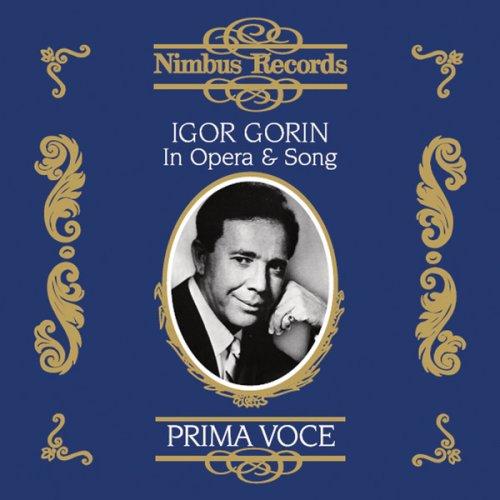 Igor Gorin In Opera & Song
