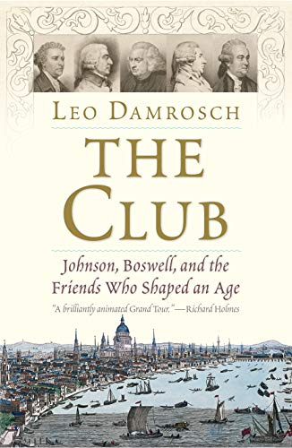 The Club – Johnson, Boswell, and the Friends Who Shaped an Age