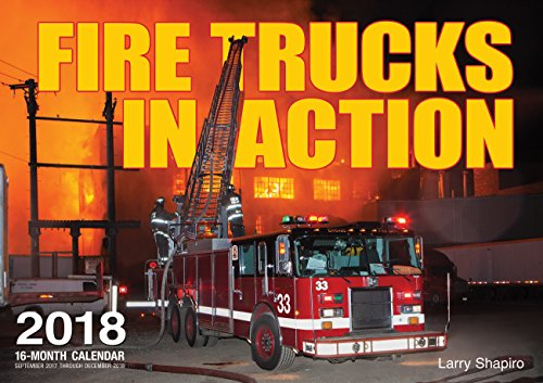Fire Trucks in Action 2018 (Calendars 2018)