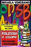 Dislessia e Visione - prevenzione e trattamento