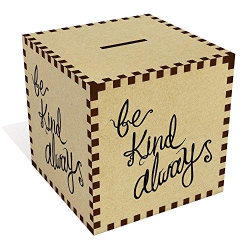 Grande 'Be Kind Always' Caja Dinero / Hucha MB00052656