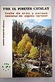 Por el Pirineo Catalán (Valle de Arán y Parque Nacional de Aigües Tortes)