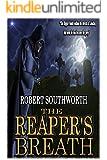 The Reaper's Breath (The Ripper Legacies Book 1)