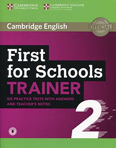 First for Schools Trainer 2 6 Practice Tests with Answers and Teacher's Notes with Audio por Cambridge Press