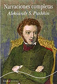 Narraciones Completas par Pushkin