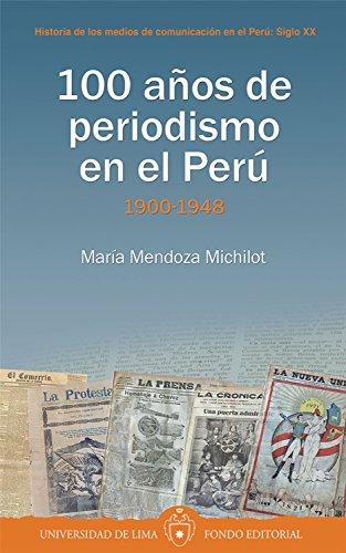 100 años de periodismo en el Perú: 1900-1948