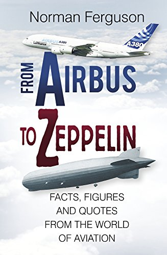 from-airbus-to-zeppelin-facts-figures-and-quotes-from-the-world-of-aviation
