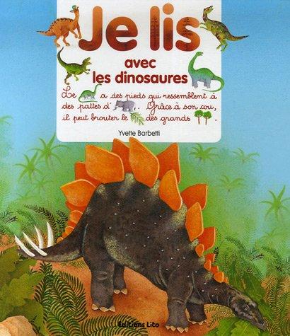 Je lis avec les dinosaures - Dès 3 ans