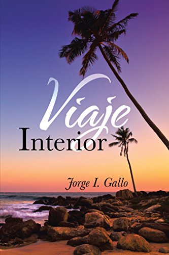 Viaje Interior por Jorge I. Gallo