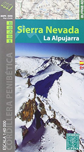 Sierra Nevada. La Alpujarra. Escala 1:40.000. Mapa excursionista. Alpina Editorial. (Castellano-English) (Mapa Y Guia Excursionista) por VV.AA.