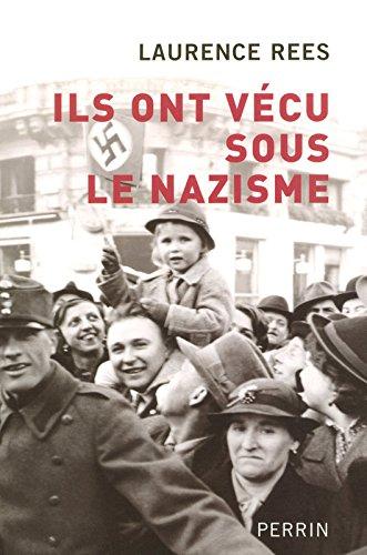 Ils ont vcu sous le nazisme
