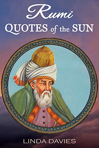 Rumi Quotes Of The Sun Rumis Quotes Of Love Book 4 English