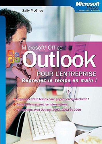 Outlook pour l'entreprise - Reprenez le temps en main !