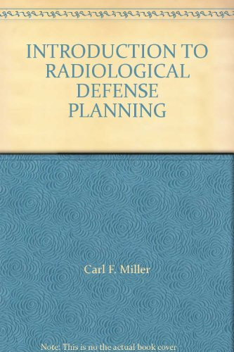 INTRODUCTION TO RADIOLOGICAL DEFENSE PLANNING