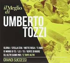 Il Meglio di Umberto Tozzi - Grandi Successi