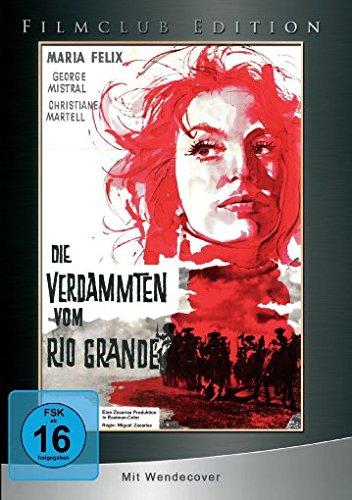 Die Verdammten vom Rio Grande - Filmclub Edition 19 [Limited Edition] (Jimenez-dvd Alfredo Jose)
