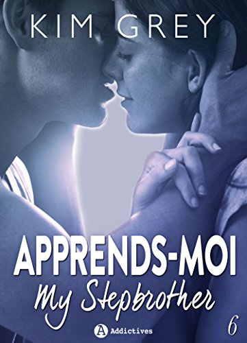 Apprends-moi 6: My Stepbrother