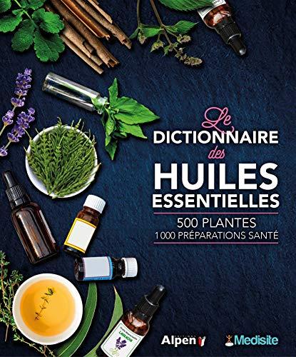 Les dictionnaire des huiles essentielles