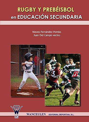 Rugby y prebeisbol en Educación Secundaria por Nieves Fernández Pombo