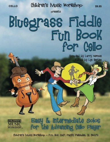 Bluegrass Fiddle Fun Book for Cello: Easy & Intermediate Solos for the Advancing Cello Player