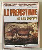 Image de La prehistoire et ses secrets