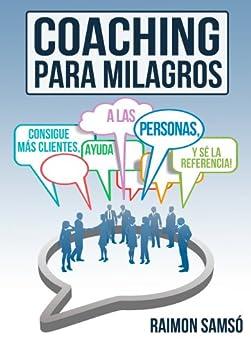 Coaching para Milagros: Consigue más clientes, ayuda a más