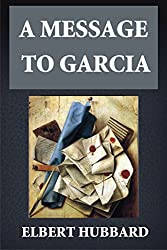 A Message to Garcia (Illustrated) (English Edition)