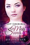 Mea Suna - Seelenfeuer: Band 2