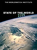 State of the World 2006 by The Worldwatch Institute (2006-01-17)