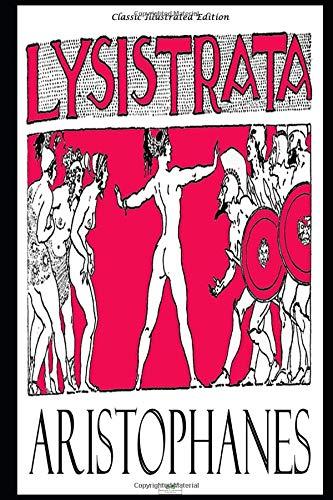 Lysistrata - Classic Illustrated Edition