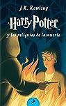 Harry Potter y Las Reliquias de la Muerte par Rowling