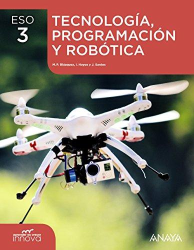 Tecnología, Programación y Robótica 3. (Aprender es crecer innova) - 9788469806425 por Manuel Pedro Blázquez Merino