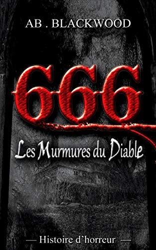 Amazon Fr Les Murmures Du Diable Histoire D Horreur Ab
