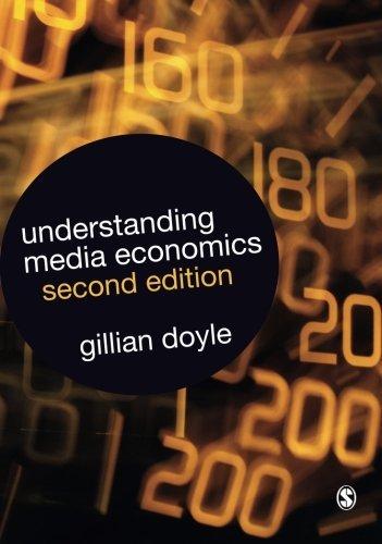 Understanding Media Economics by Gillian Doyle (2013-05-01)
