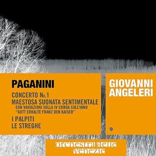 Paganini: Concerto No. 1, Maestosa Suonata Sentimentale, I Palpiti, Le Streghe