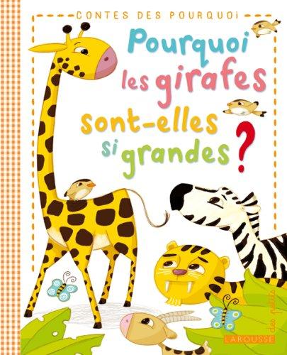 Pourquoi les girafes sont-elles si grandes ?