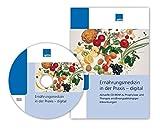 Ernährungsmedizin in der Praxis - digital, CD-ROM Aktuelle CD-ROM zu Prophylaxe und Therapie ernährungsabhängiger Erkrankungen