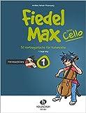Fiedel-Max Goes Cello 1: Klavierbegleitung - 30 Vortragsstücke für Violoncello (1. Lage eng)