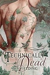 Technically Dead (English Edition)