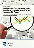 Analyse und Durchführung eines Benchmarks von fachspezifischer Software für FMEA: Masterarbeit an der Hochschule Ravensburg-Weingarten