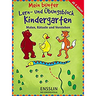 Mein bunter Lern- und Übungsblock Kindergarten - Malen, Rätseln und Verstehen