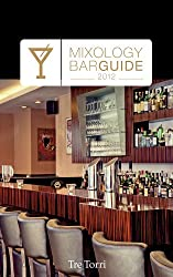 Mixology Bar Guide 2012