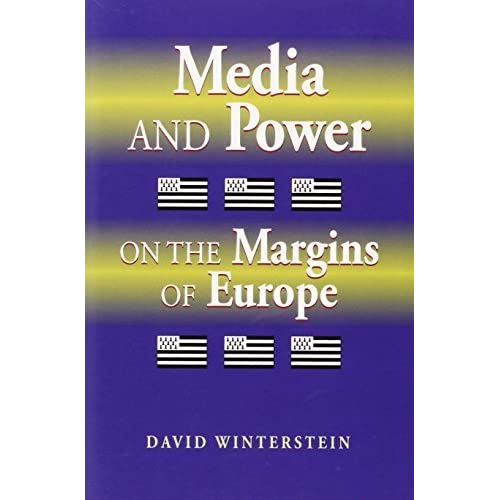 Media and Power on the Margins of Europe: Public Negotiation of the Breton Language and Cultural Identity (Communication, Globalization & Cultural Identity) by David Winterstein (2011-06-30)