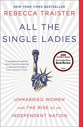 All The Single Ladies por Rebecca Traister