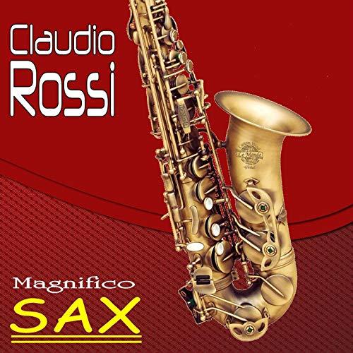 MAGNIFICO SAX: 12 Brani di musica da ballo (Ballabili per Sax) (Italian Edition)