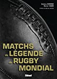 Matchs de légende du rugby mondial