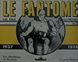 Le fantôme, 2:Le Fantôme - (1937-1938)