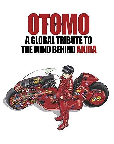 Katsuhiro Otomo - OTOMO: A Global Tribute to the Mind