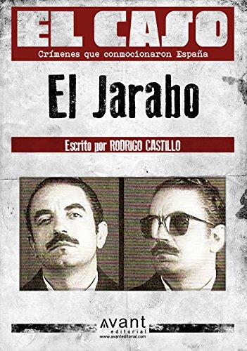 El Caso: El Jarabo por Rodrigo Castillo